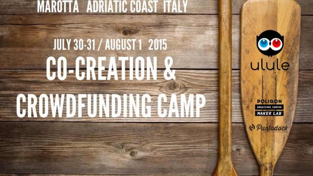 [:it]30.07.2015 @ 9.00 – 01/08/2015 @ 20.00 – Co-Creation & Crowdfunding Summer Camp[:]