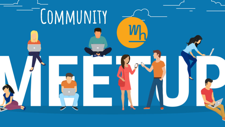 Wh Community Meet Up -Settembre