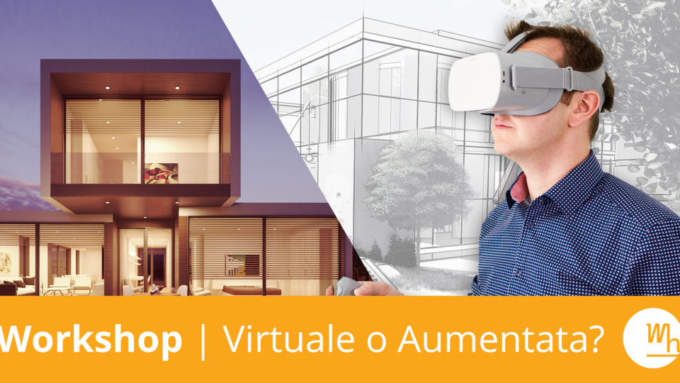 Workshop | Virtuale o Aumentata?